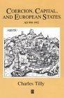 Coercion, Capital and European States, A. D. 990-1992