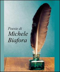 Poesie di Michele Biafora