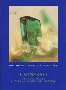 I minerali della Val Leogra e della Val d'Astico nel Vicentino