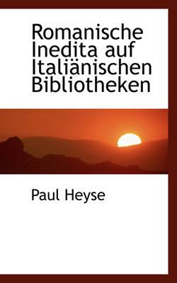 Romanische Inedita Auf Italianischen Bibliotheken