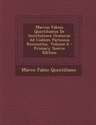 Marcus Fabius Quintilianus de Institutione Oratoria