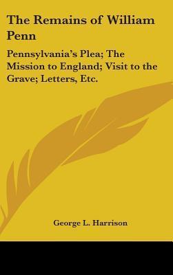 Remains of William Penn Pennsylvanias Pl