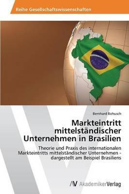 Markteintritt mittelständischer Unternehmen in Brasilien