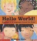 Hello World! Greetings in 42 Languages Around the Globe!