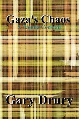 Gaza's Chaos