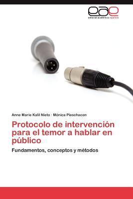 Protocolo de intervención para el temor a hablar en público