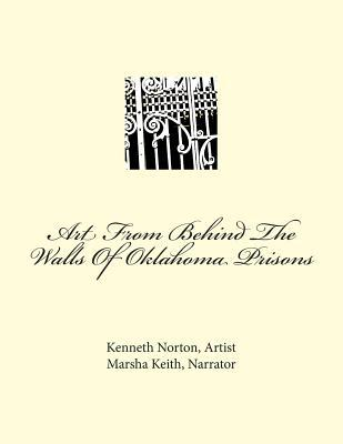 Art from Behind the Walls of Oklahoma Prisons