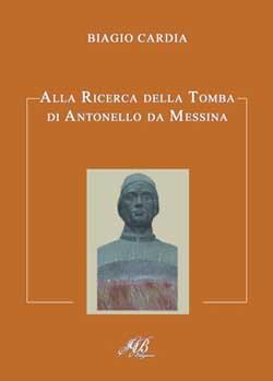 Alla ricerca della tomba di Antonello da Messina