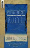 Standing Forth Collected Writings