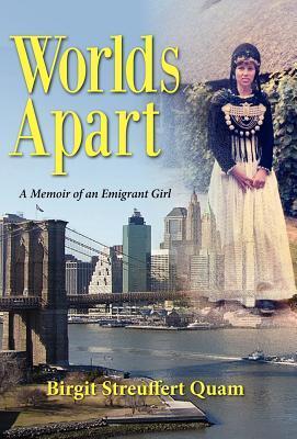 Worlds Apart, a Memoir of an Emigrant Girl