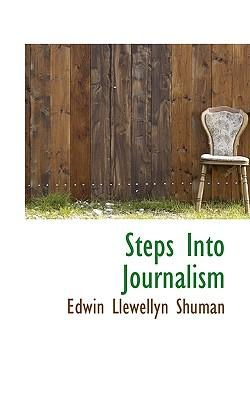 Steps Into Journalism