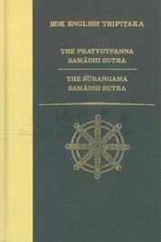 The Pratyupanna Samadhi Sutra and the Surangama Samadhi Sutra
