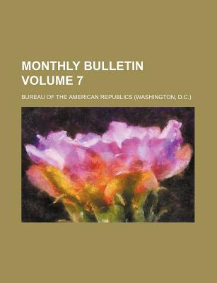 Monthly Bulletin Volume 7