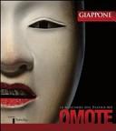 Omote. Le maschere del teatro No. Ediz. italiana e inglese