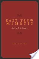 East West Mimesis