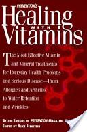 Prevention's healing with vitamins