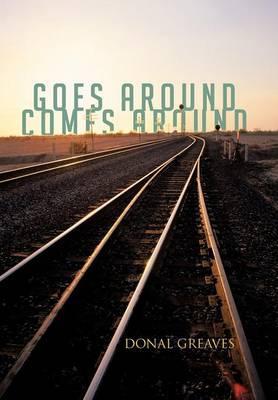 Goes Around Comes Around