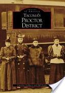 Tacoma's Proctor Dis...