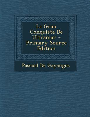 La Gran Conquista de...