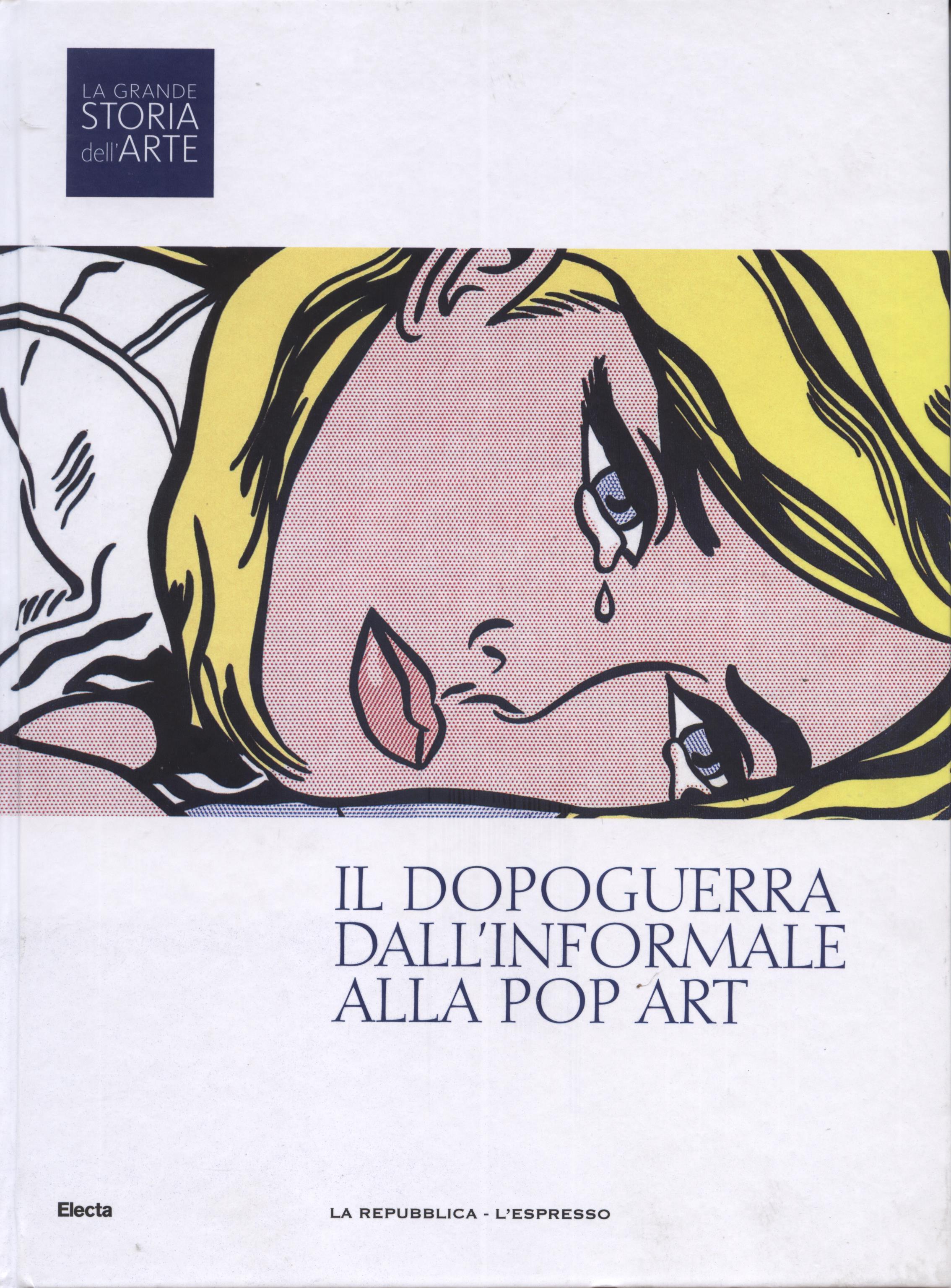 Il dopoguerra. Dall'Informale alla Pop Art
