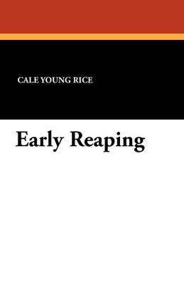 Early Reaping
