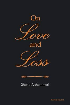 On Love and Loss