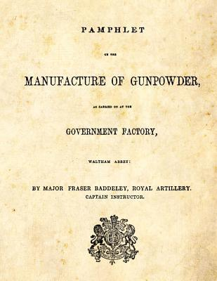 Pamphlet on the Manufacture of Gunpowder