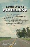 Look Away, Dixieland