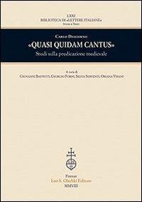 «Quasi quidam cantus». Studi sulla predicazione medievale