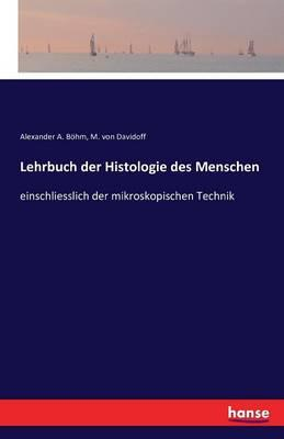 Lehrbuch der Histologie des Menschen