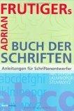 Buch der Schriften. Anleitungen für Schriftentwerfer