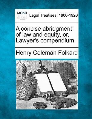 A Concise Abridgment...