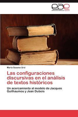 Las configuraciones discursivas en el análisis de textos históricos