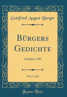 Bürgers Gedichte, Vol. 1 of 2