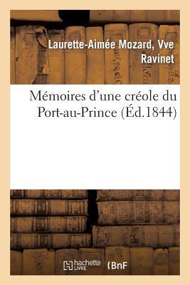 Memoires d'une Creole du Port-au-Prince