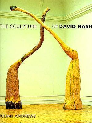 The Sculpture of David Nash