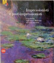 Impressionisti e postimpressionisti