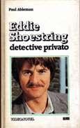 Eddie Shoestring Detective Privato
