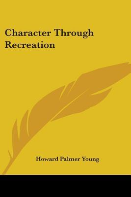 Character Through Recreation