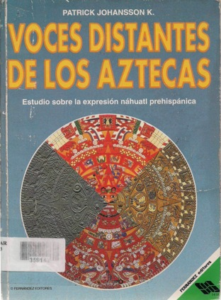 Voces distantes de los aztecas