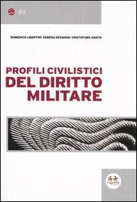 Profili civilistici del diritto militare