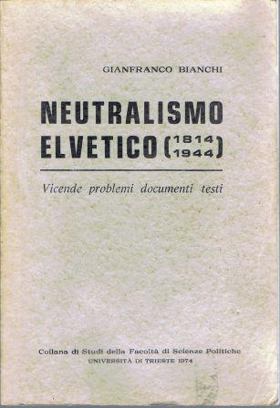 Neutralismo elvetico (1814-1944)