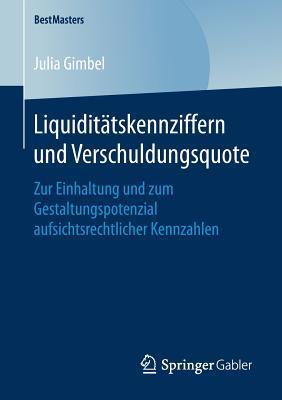 Liquiditätskennziffern Und Verschuldungsquote