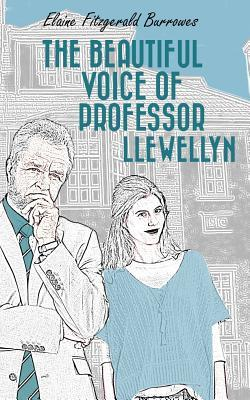 The Beautiful Voice of Professor Llewellyn