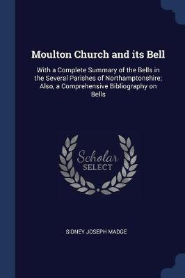 Moulton Church and Its Bell