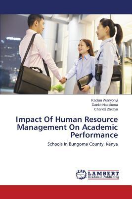 Impact Of Human Resource Management On Academic Performance