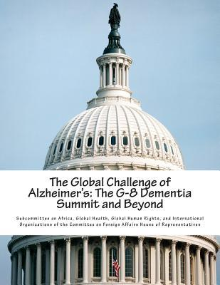 The Global Challenge of Alzheimer's