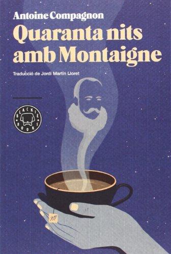 Quaranta nits amb Mointaigne
