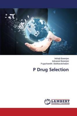 P Drug Selection