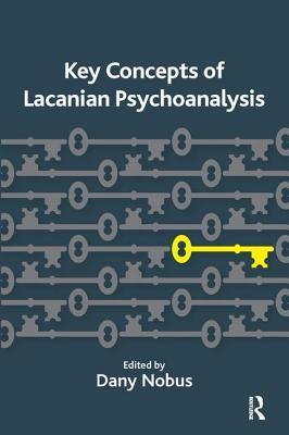 Key Concepts of Lacanian Psychoanalysis